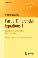 Partial Differential Equations: Foundations and Integral Representations