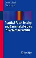 Practical Patch Testing and Chemical Allergens in Contact Dermatitis