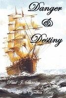 Danger & Destiny