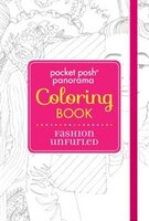 Pocket Posh Panorama Adult Coloring Book:  Fashion Unfurled