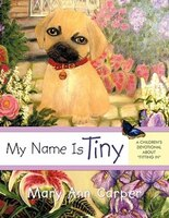 My Name Is Tiny: A Children's Devotional About Fitting In