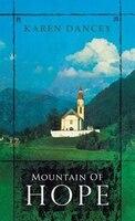 Mountain Of Hope - Karen Dancey