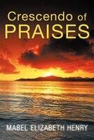 Crescendo of Praises