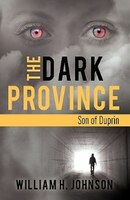 The Dark Province: Son Of Duprin