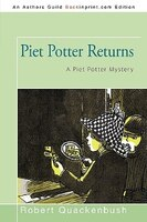 Piet Potter Returns: A Piet Potter Mystery - Robert Quackenbush