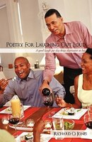 Poetry For Laughing Out Loud: A good laugh per day keeps depression at bay - Richard O. Jones