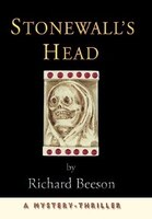 Stonewall's Head: A Mystery-Thriller - Richard Beeson