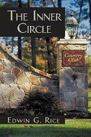 The Inner Circle - Edwin G. Rice