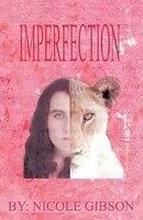 Imperfection - Nicole Gibson