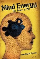Mind Energy: The Power Of Me!