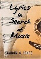 Lyrics In Search Of Music