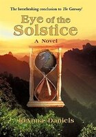 Eye Of The Solstice: A Novel