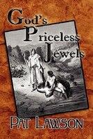 God's Priceless Jewels - Pat Lawson