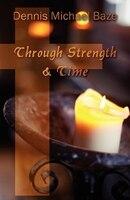 Through Strength & Time