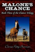 Malone's Chance: Book Three of the Chance Trilogy
