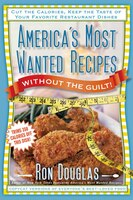 From the New York Times bestselling author of America's Most Wanted Recipes comes more copycat recipes from your family's favorite restaurants—with fewer calories!Ron Douglas has wowed home cooks across the country by uncovering the best recipes from hundreds of popular restaurants, including Applebee's, California Pizza Kitchen, Chili's, Olive Garden, P.F