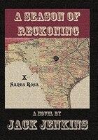 A Season Of Reckoning - Jack Jenkins