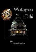 Washington's Child - Michael Dialessi
