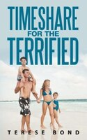 Timeshare For The Terrified (9781452025315 978145202531) photo