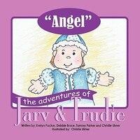 The Adventures of Jarv and Trudie: Angel
