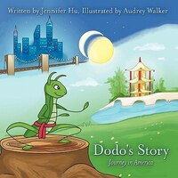 Dodo's Story: Journey In America