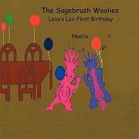 The Tale Of The Sagebrush Woolies Lexy's Lex First Birthday - Noelia