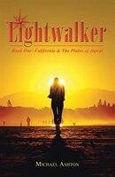 Lightwalker: Book One: California & The Plains of Japral