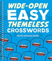 Wide-open Easy Themeless Crosswords: 72 Relaxing Puzzles