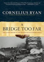 A Bridge Too Far (mp3-cd): The Classic History Of The Greatest Battle Of World War Ii