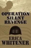 Operation Silent Revenge