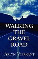 Walking the Gravel Road