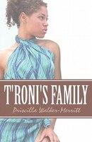 T'Roni's Family - Priscilla Walker-Merritt