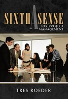 Sixth Sense For Project Management