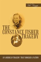The Constance Fisher Tragedy
