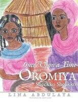 Once Upon A Time In Oromiya: Sheekko Sheekoo