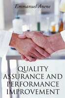 Quality Assurance And Performance Improvement