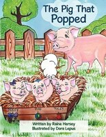 The Pig That Popped