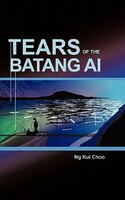 Tears Of The Batang Ai