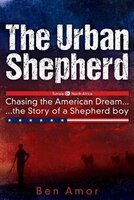The Urban Shepherd: Chasing the American Dream