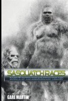 Sasquatch Races: Book II of The Emagication Trilogy