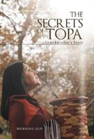 The Secrets of Topa: Grandmother's Story