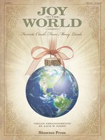 Joy To The World: (favorite Carols From Many Lands)