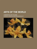 Arts Of The World; Comparative Art Studies