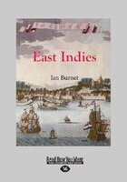 East Indies (Large Print 16pt)