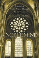 A Noble Mind: Expanding World Views Through Social Issues