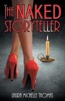The Naked Storyteller