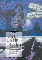 The Curse of the Infinity Bracelets - A Vienna LaFontaine Novel