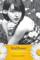 Wallflower: The End of Innocence