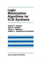 Logic Minimization Algorithms for VLSI Synthesis