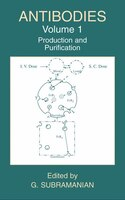 Antibodies: Volume 1: Production and Purification